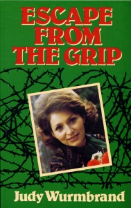Judy Wurmbrand - Escape From The Grip